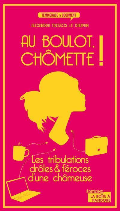 Au boulot Chômette : livre sur le chômage